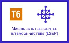 T6 - Machines intelligentes interconnectées (L2EP)